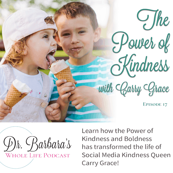 The Power of Kindness (Ep. 17)