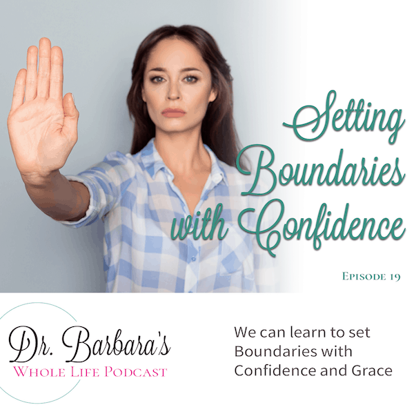 Setting Boundaries with Confidence (Ep. 19)