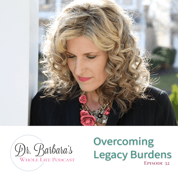 Overcoming Legacy Burdens (Ep. 32)
