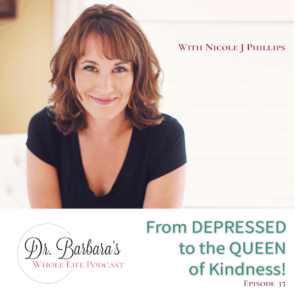 From DEPRESSED to the QUEEN of Kindness with Nichole J Phillips (Ep. 35)